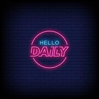 Hallo dagelijkse neonreclames stijltekst