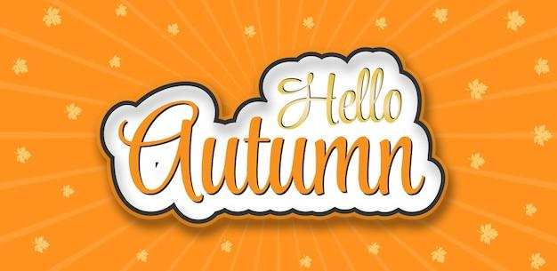 Hallo herfst achtergrond tekst met typografie en herfst esdoorn bladeren premium vector