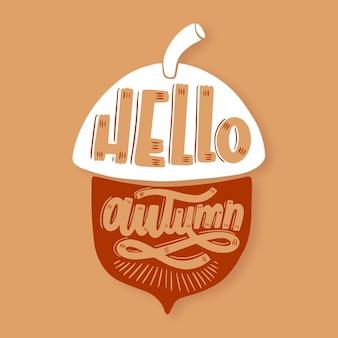Hallo herfst belettering met eikel