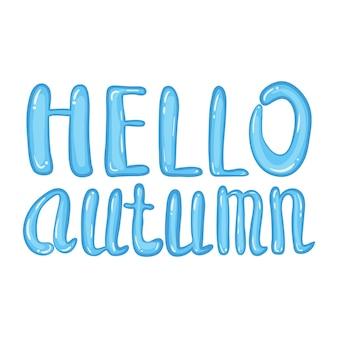 Hallo herfst belettering plas met vallende kleurrijke bladeren.