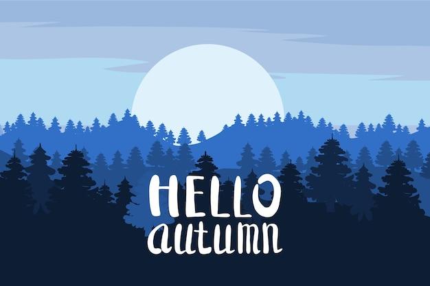 Hallo herfst, bos, bergen, silhouetten van pijnbomen, sparren, panorama, horizon, belettering