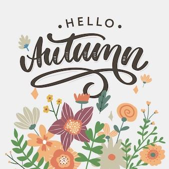 Hallo herfst. vaarwel zomer. de trendkalligrafie. illustratie op de achtergrond van de herfstbladeren. concept herfst reclame.