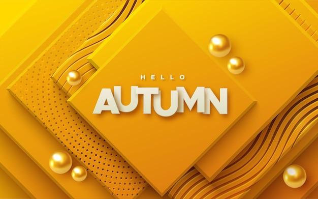 Hallo herfst wit bord op abstracte achtergrond met oranje geometrische vlakken en gouden bollen