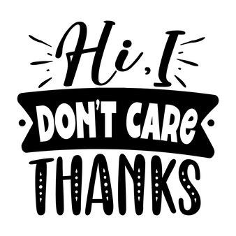 Hallo, het kan me niet schelen, bedankt typografie premium vector design-offertesjabloon