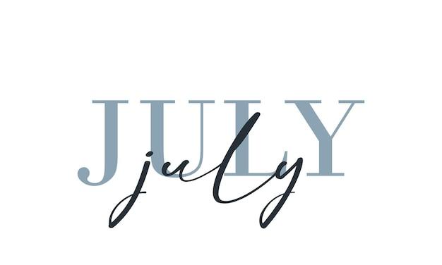 Hallo juli kaart. een lijn. belettering poster met tekst. vectoreps 10. geïsoleerd op witte achtergrond.