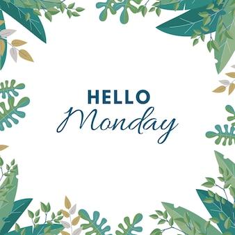 Hallo maandag achtergrond met bladeren
