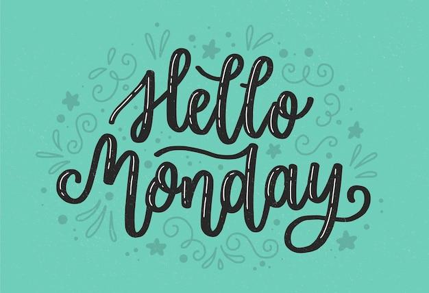 Hallo maandag belettering op blauwe achtergrond