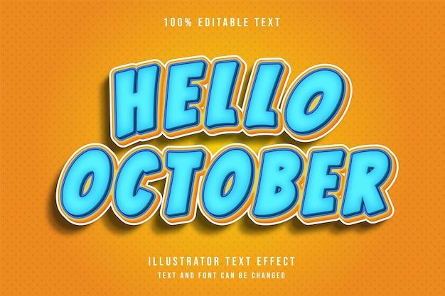 Hallo oktober, 3d bewerkbaar teksteffect moderne blauw geeloranje tekst komische stijl