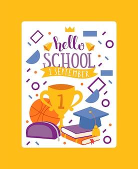 Hallo school, 1 september. stationaire kaart vectorillustratie. apparatuur voor schoolonderwijs voor kinderen. schoolbenodigdheden, kleurrijke kantooraccessoires.
