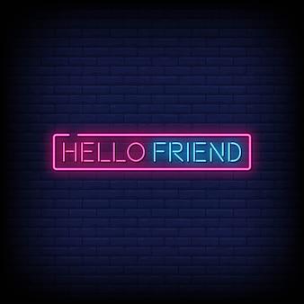 Hallo vriend neon borden stijl tekst
