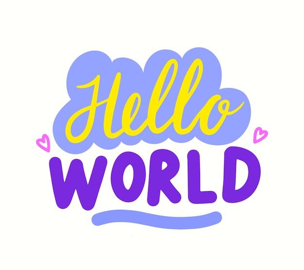 Hallo wereld baby shower felicitatie belettering of typografie voor pasgeboren levering kind wenskaart