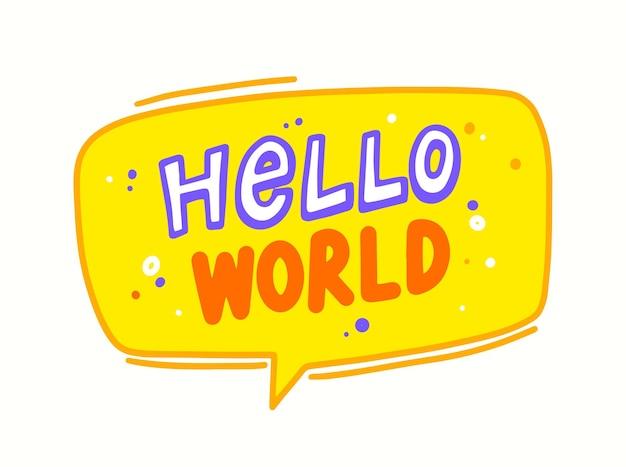 Hallo wereld tekstballon met schattige belettering of typografie voor pasgeboren baby shower wenskaart, t-shirt print ontwerp