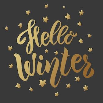 Hallo winter. belettering zin op donkere achtergrond. ontwerpelement voor kaart, poster.