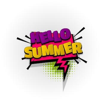 Hallo zomer geluid stripboek teksteffecten sjabloon strips tekstballon halftoon pop-art stijl