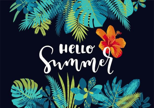 Hallo zomer tropische bladeren kalligrafie zomer ontwerp met monstera