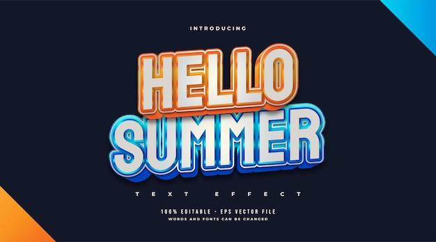 Hallo zomertekst in blauwe en oranje stijl met reliëfeffect. bewerkbaar teksteffect
