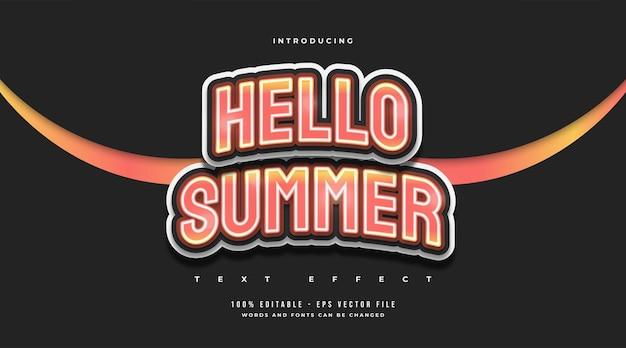 Hallo zomertekst in oranje verloop met gebogen effect. bewerkbaar teksteffect