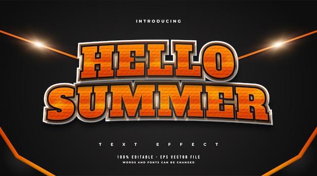 Hallo zomertekst in oranje verloop met textuureffect. bewerkbaar tekststijleffect