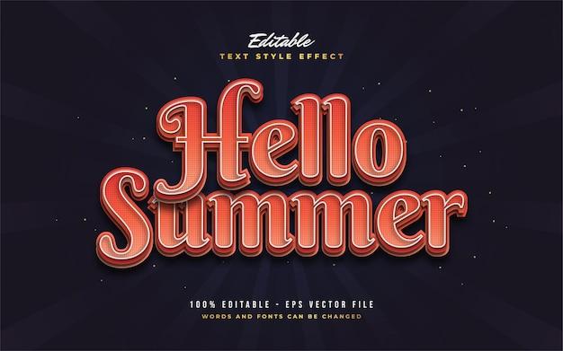Hallo zomertekst in rode retrostijl met reliëfeffect. bewerkbaar tekststijleffect