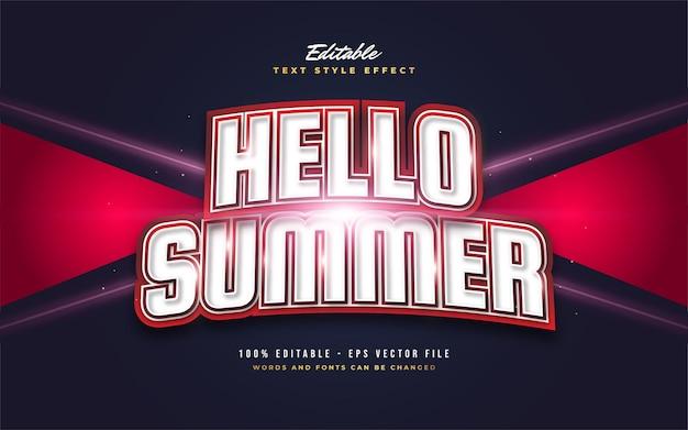 Hallo zomertekst in vet wit en rood met gebogen effect. bewerkbaar tekststijleffect