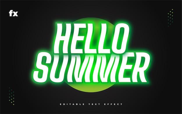 Hallo zomertekst in wit en groen met gloeiend neoneffect. bewerkbaar tekststijleffect