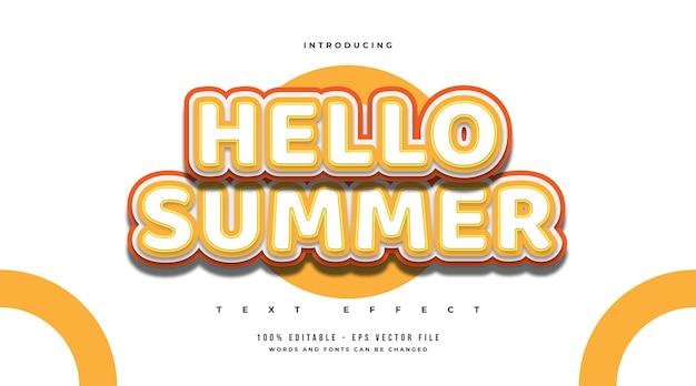 Hallo zomertekst in wit en oranje met cartoonstijl. bewerkbaar teksteffect