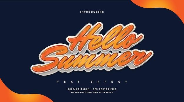 Hallo zomertekst in witte en oranje stijl met reliëfeffect. bewerkbaar teksteffect