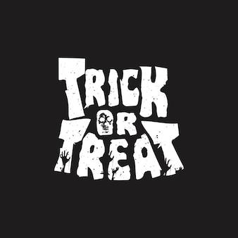 Halloween trick or treat typografie motiverende citaat tshirt ontwerp premium vector
