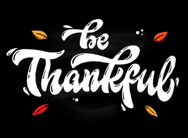 Hand belettering citaat wees dankbaar