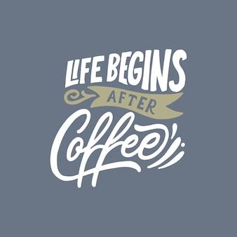 Hand belettering / typografie ontwerp poster koffie citaten