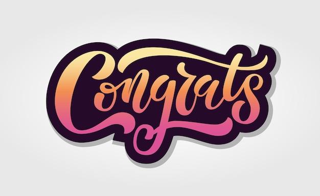 Hand geschetst gefeliciteerd belettering typografie hand geschetst inspirerende citaat congrats