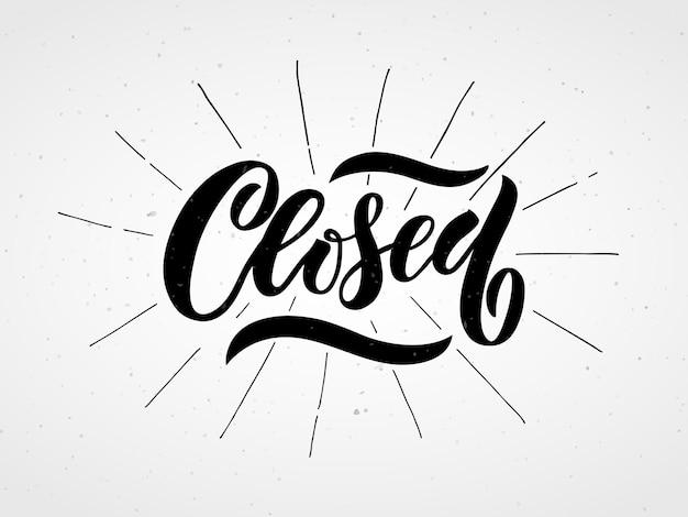 Hand geschetst gesloten belettering typografie vector gesloten winkel teken hand getekend gesloten winkel teken