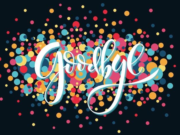Hand geschetst goodbye belettering typografie hand geschetst inspirerende citaat goodbye hand getrokken