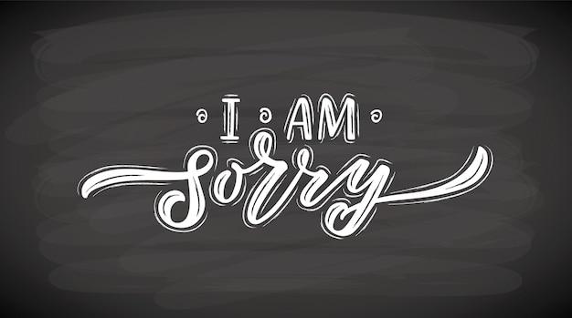 Hand geschetst het spijt me belettering typografie handgeschreven inspirerende citaat het spijt me hand getrokken