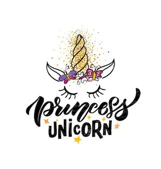 Hand geschetst prinses eenhoorn vectorillustratie met belettering typografie citaten motiverende