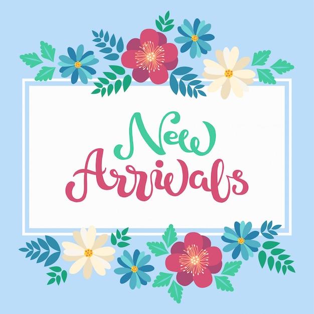 Hand geschetste nieuwkomers tekst in vlakke lente bloemen frame
