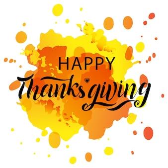 Hand getekend happy thanksgiving belettering typografie poster. viering citaat op gestructureerde achtergrond voor briefkaart, pictogram, logo, badge. herfst viering vector kalligrafie tekst op aquarel achtergrond