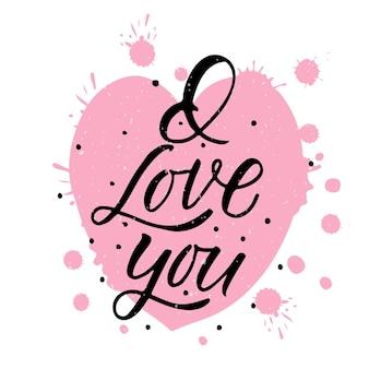 Hand getekend ik hou van je valentijnsdag typografie poster romantische citaten op gestructureerde achtergrond eps1