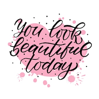 Hand getekend je bent mooi vandaag valentijnsdag typografie poster romantische citaten op achtergrond
