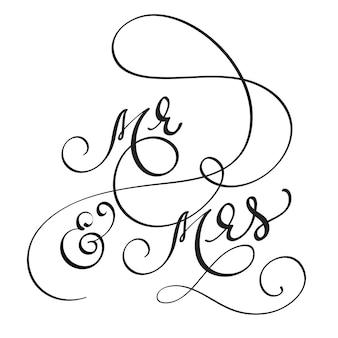 Hand getekend kalligrafie heer en mevrouw tekst belettering