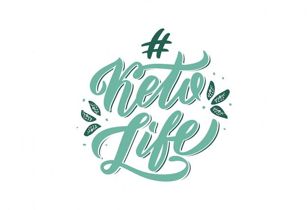 Hand getekend logo zin voor keto leven. handgeschreven letters samenstelling geïsoleerd.