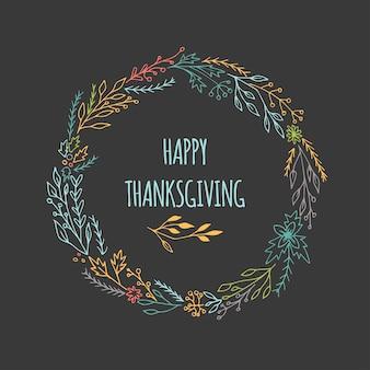 Hand getekende happy thanksgiving-kaart met decoratieve krans. viering offerte voor briefkaart, typografie poster, banner, logo of badge. vector vintage stijl met bloemen.