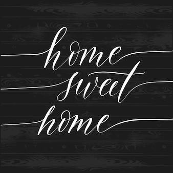 Hand getekende home sweet home belettering poster.