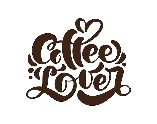 Hand getekende kalligrafie belettering tekst coffe lover in vorm van hart geïsoleerd.