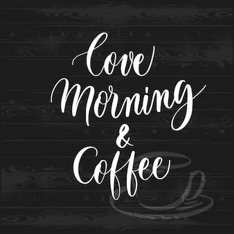 Hand getekende thuis love ochtend en koffie typografie