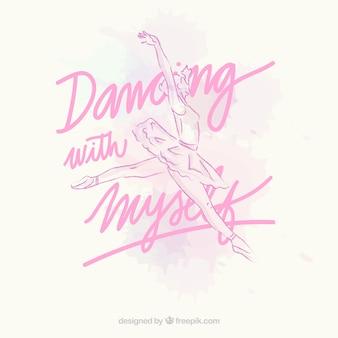 Hand getrokken ballerina met een tekst