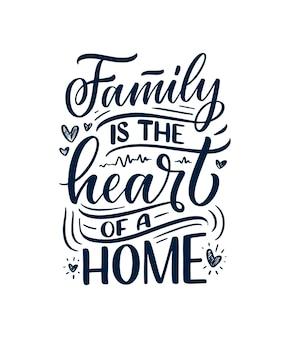 Hand getrokken belettering citaat in moderne kalligrafiestijl over familie.
