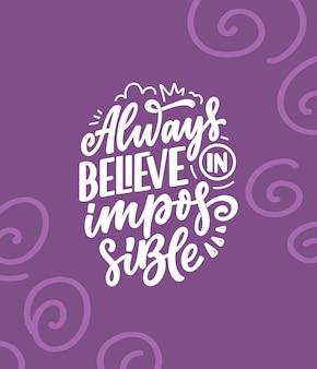 Hand getrokken belettering citaat in moderne kalligrafiestijl over inspiratie slogan voor zakelijke motivatie