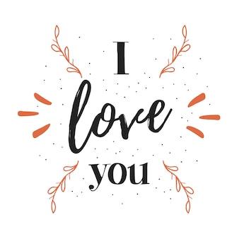 Hand getrokken belettering inscriptie met ik hou van je zin en bloemendecor.