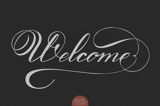 Hand getrokken belettering welkom. elegante moderne handgeschreven kalligrafie. vector inkt illustratie.